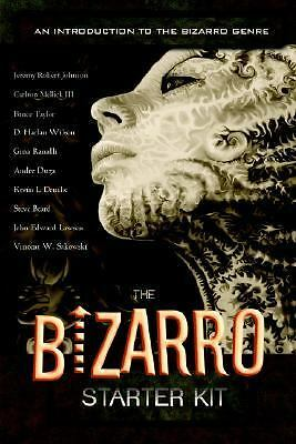 The Bizarro Starter Kit  (Orange) by Carlton Mellick III, Jeremy Robert Johnson