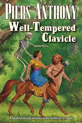 Well-Tempered Clavicle (Xanth) by Anthony, Piers