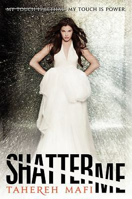 Shatter Me by Mafi, Tahereh