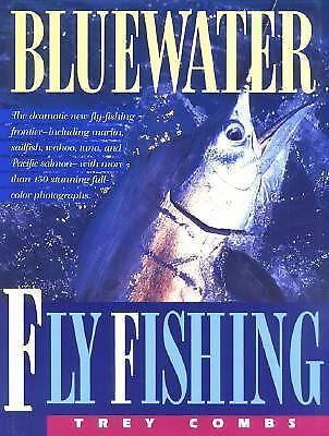 Bluewater Fly Fishing by Combs, Trey
