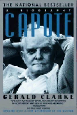 Capote: A Biography by Clarke, Gerald