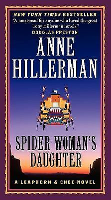 Spider Woman's Daughter: A Leaphorn & Chee Novel by Hillerman, Anne