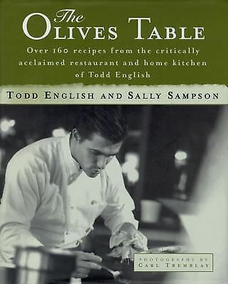 """Todd English and Sally Sampson """"The Olives Table"""" Cookbook  (1997, Hardcover)"""