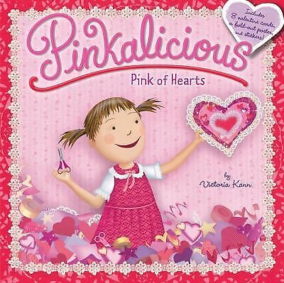 Pinkalicious: Pink of Hearts by Kann, Victoria