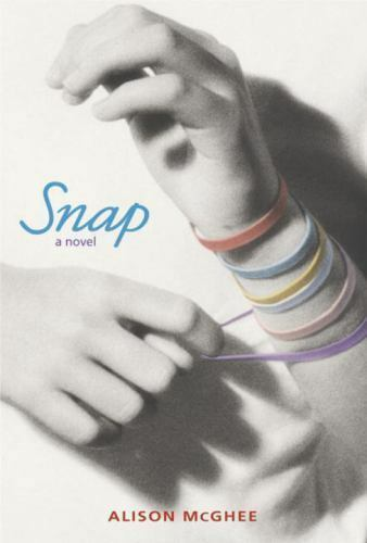 Snap by Alison McGhee (2004 Hardcover First Edition)