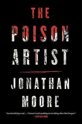 The Poison Artist by Moore, Jonathan