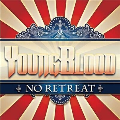 YoungBlood No Retreat CD 2012 Eonian Records