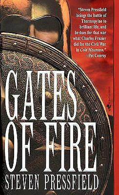 Gates of Fire: An Epic Novel of the Battle of Thermopylae by Pressfield, Steven
