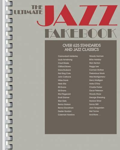 The Ultimate Jazz Fake Book Fake Books C Edition