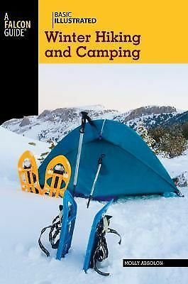 Basic Illustrated Winter Hiking and Camping Basic Illustrated Series