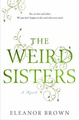 The Weird Sisters - Brown, Eleanor - Good Condition