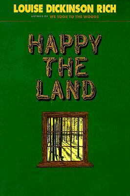 Happy the Land,Rich, Louise Dickinson,  Good Book