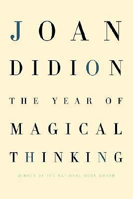 The Year of Magical Thinking - Joan Didion - Very Good Condition