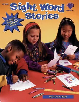 Sight Word Stories: Alternate Strategies for Emergent Readers,Lapin, Gloria,  Go
