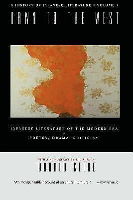 A History of Japanese Literature:  Volume 4: Dawn to the West - Keene, Donald -
