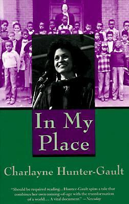 In My Place - Hunter-Gault, Charlayne - Good Condition