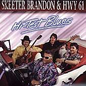 Hi-Test Blues by Skeeter Brandon (CD, Jan-1993, New Moon Blues)