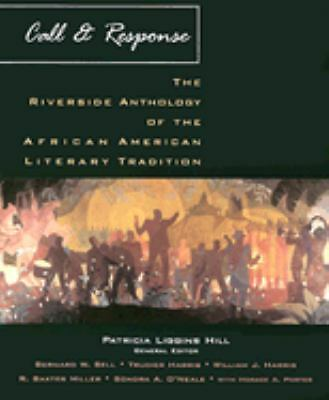 Call & Response: The Riverside Anthology of the African American Literary Tradit