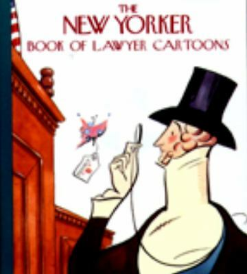 The New Yorker Book of Lawyer Cartoons - New Yorker - Good Condition