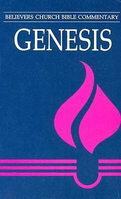 Genesis (Believers Church Bible Commentary), Eugene F. Roop, Good Book
