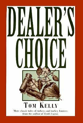 Dealer's Choice,Kelly, Tom,  Good Book