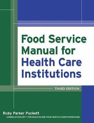 Food Service Manual for Health Care Institutions,American Society for Healthcare