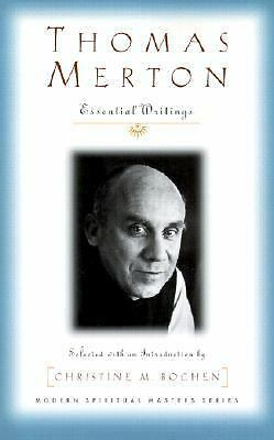Thomas Merton: Essential Writings (Modern Spiritual Masters Series), Thomas Mert