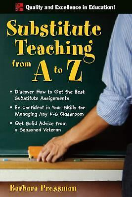 Substitute Teaching from A to Z,Pressman, Barbara,  Good Book