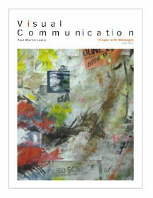 Visual Communication: Images With Messages, Lester, Paul Martin, Good Book