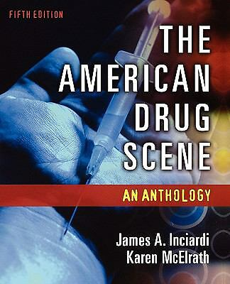 The American Drug Scene: An Anthology, , Good Book
