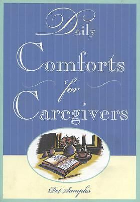 Daily Comforts for Caregivers, Samples, Pat, Good Book