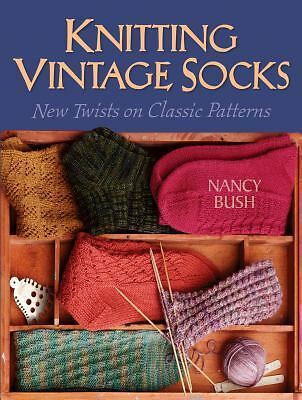 Knitting Vintage Socks, Bush, Nancy, Good Book