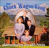 Remembering the Old Songs, Chuck Wagon Gang, Very Good
