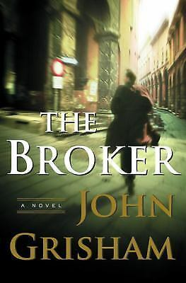 The Broker: A Novel - Grisham, John - Good Condition