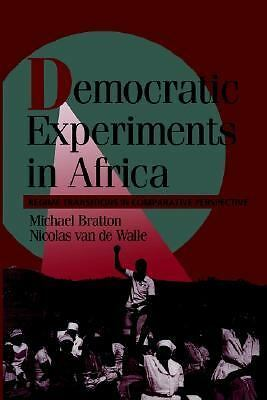 Democratic Experiments in Africa: Regime Transitions in Comparative Perspective