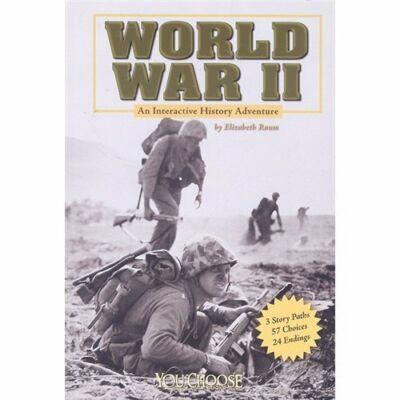 World War II: An Interactive History Adventure (You Choose Books), Raum, Elizabe