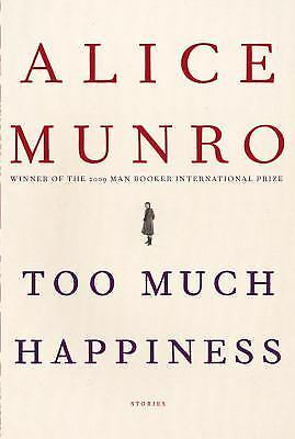Too Much Happiness: Stories - Alice Munro - Good Condition