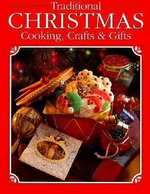Traditional Christmas Cooking, Crafts & Gifts,Cy Decosse Inc, Cy Decosse,  Good