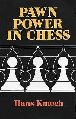 Pawn Power in Chess (Dover Chess), Hans Kmoch, Good Book