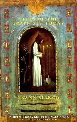 Voices of Silence: Lives of the Trappists Today,Bianco, Frank,  Acceptable  Book