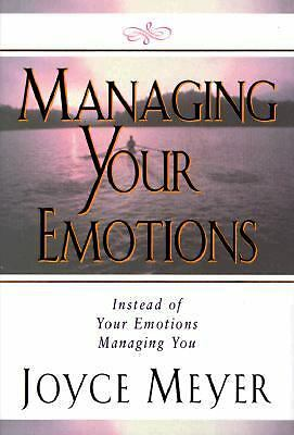 Managing Your Emotions: Instead of Your Emotions Managing You, Joyce Meyer, Good