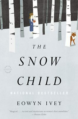The Snow Child: A Novel,Ivey, Eowyn,  Good Book
