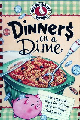 Dinners on a Dime, Gooseberry Patch, Good Book