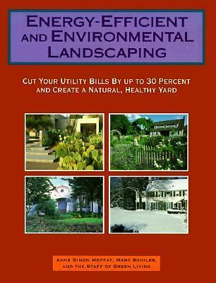 Energy-Efficient and Environmental Landscaping: Cut Your Utility Bills by Up to