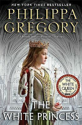 The White Princess (Cousins' War) - Gregory, Philippa - Good Condition