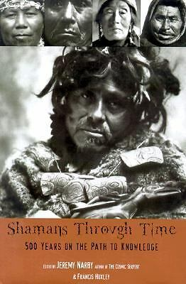 Shamans Through Time: 500 Years on the Path to Knowledge, , Good Book
