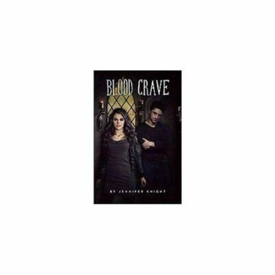 Blood Crave, Knight, Jennifer, New Book