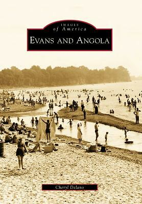 Evans and Angola (Images of America), Delano, Cheryl, New Book