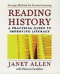 Reading History: A Practical Guide to Improving Literacy, Allen, Janet, Good Boo