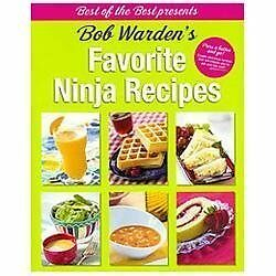 Bob Warden's Favorite Ninja Recipes (Best of the Best Presents), Bob Warden, Goo